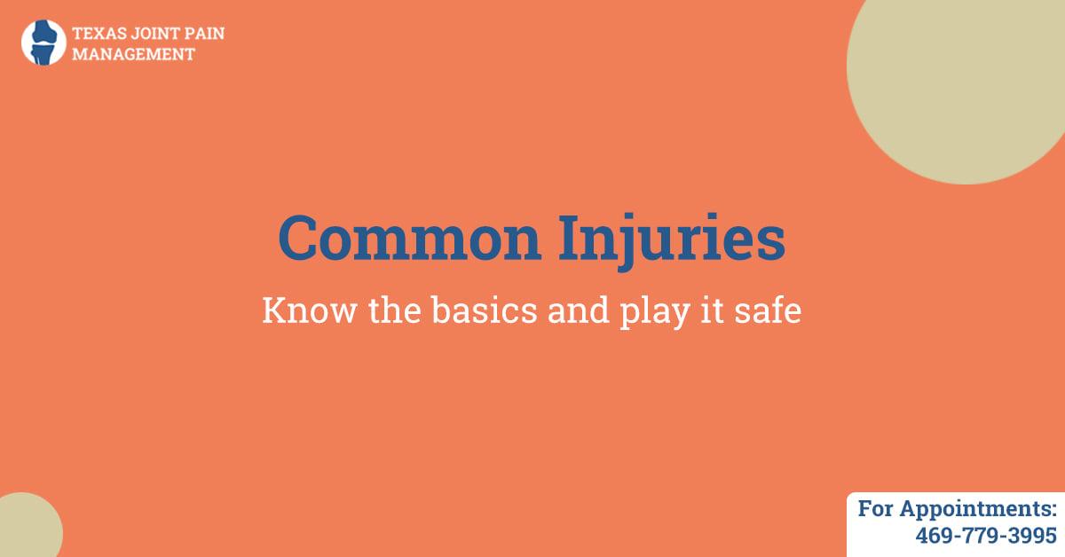 Basics of Common Injury